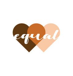 Equal hearts vector