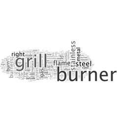 Burn through in stainless steel burners vector