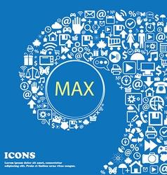 Maximum sign icon Nice set of beautiful icons vector