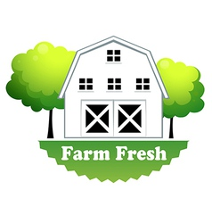 A fresh farm label with a farmhouse vector