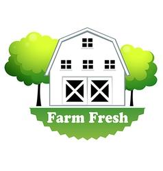 A fresh farm label with farmhouse vector