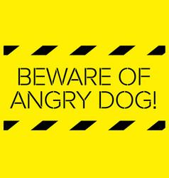 Beware of angry dog warning sign vector