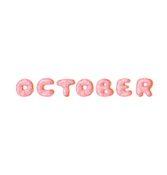 Cartoon donut and word october hand drawn drawing vector