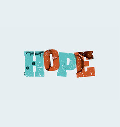 Hope concept stamped word art vector