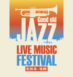 Poster for jazz festival live music with a trumpet vector