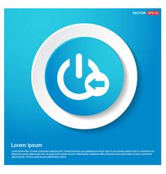 shut down icon abstract blue web sticker button vector image