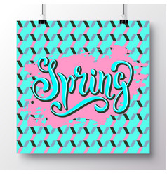 Poster with a handwritten phrase-hello spring 9 vector