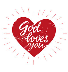 god loves you the quote on the background of the vector image