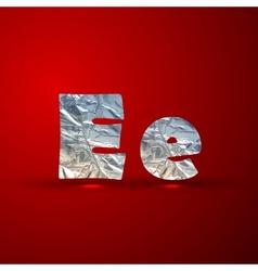 Set aluminum or silver foil letters letter e vector