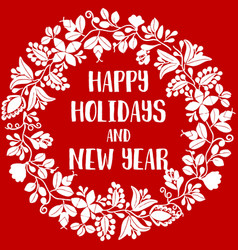 Happy holidays and new year red card with wreath vector