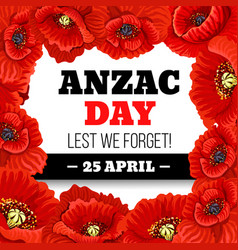 Red poppy flower frame for anzac day memorial card vector