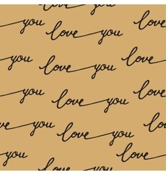 Seamless pattern calligraphy love you vector image
