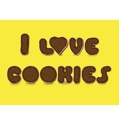 I love cookies sweet font vector