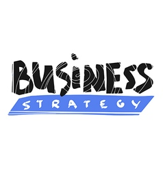 Business strategy text hand lettering vector