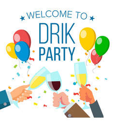 drink party banner raised hands holding vector image