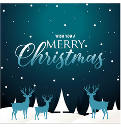 Wish you a merry christmas snow reindeer blue back vector