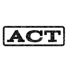 act watermark stamp vector image