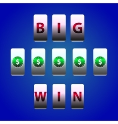 Counter Big Win Slots Dollar symbol vector image