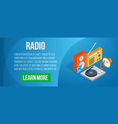 radio concept banner isometric style vector image