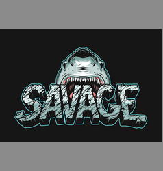Colorful angry shark holding savage lettering vector