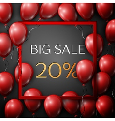 Realistic red balloons with text Big Sale 20 vector