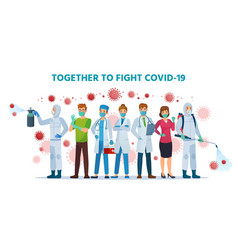 together to fight covid-19 healthcare vector image