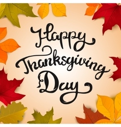 Happy Thanksgiving Day Hand drawn lettering on vector