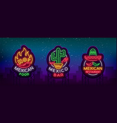 mexican food is a collection neon signs bright vector image