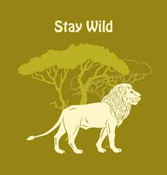 quotes poster with llion savanna animal vector image