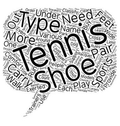 Tennis shoes for beginners text background vector