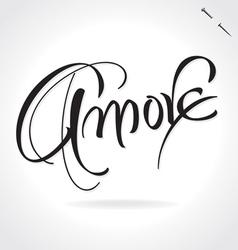 Amore original custom hand lettering vector