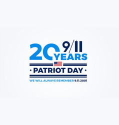 911 patriot day - 20 years of september 11th usa vector