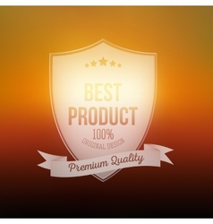 Best product shield isolated on blurred background vector image