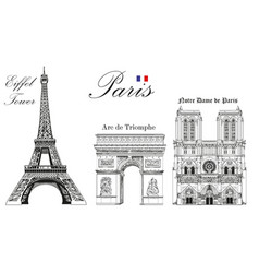 eiffel tower triumphal arch and notre dame vector image