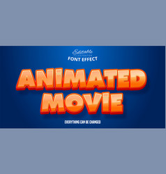 Animated movie text 3d editable font effect vector