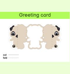 cute pug dog fold-a-long greeting card template vector image