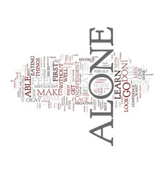 learn to eat alone text background word cloud vector image