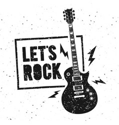 Lets rock music print graphic design with guitar vector