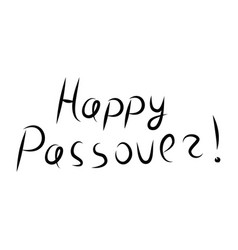 Greeting inscription happy passover letering hand vector