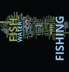 learn to fish it s fun text background word cloud vector image
