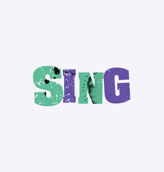 Sing concept colorful stamped word vector