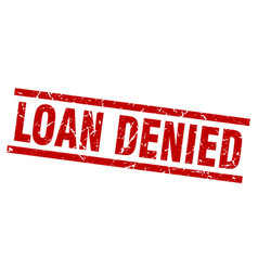 Square grunge red loan denied stamp vector
