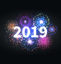 fireworks explosion happy new year 2019 event vector image