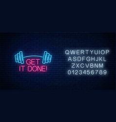 Get it done - glowing neon inscription phrase vector