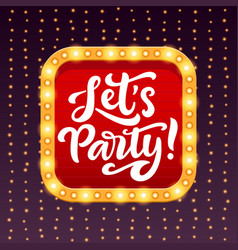 Lets party night club banner with retro frame vector