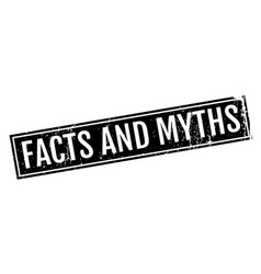 facts and myths rubber stamp vector image