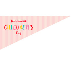 Greeting card childrens day style vector