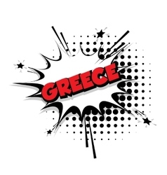 Comic text Greece sound effects pop art vector image
