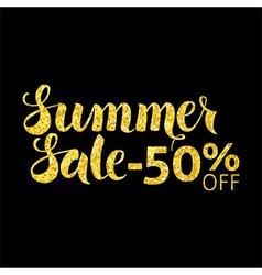 Gold Summer Sale 50 Off Lettering over Black vector image vector image