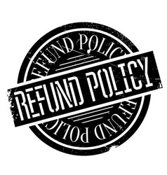 Refund policy rubber stamp vector